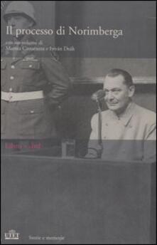 Il processo di Norimberga. Con libro - Marina Cattaruzza,István Deák - copertina