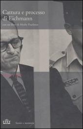 Cattura e processo di Eichmann. DVD. Con libro