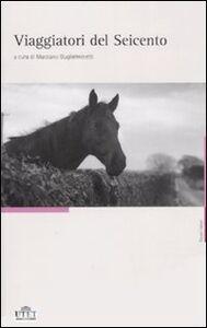 Foto Cover di Viaggiatori del Seicento, Libro di  edito da UTET