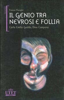 Criticalwinenotav.it Il genio tra nevrosi e follia. Carlo Emilio Gadda, Dino Campana Image