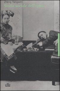 Storia sociale dell'oppio