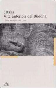 Libro Jataka. Vite anteriori del Buddha