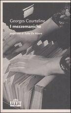 Libro I mezzemaniche Georges Courteline