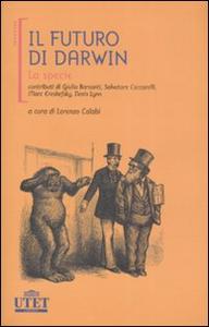 Libro Il futuro di Darwin. La specie