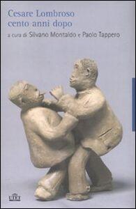 Foto Cover di Cesare Lombroso cento anni dopo, Libro di  edito da UTET