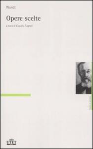 Libro Opere scelte Wilhelm Wundt