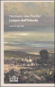 Libro Lettere dall'Irlanda Hermann von Pückler