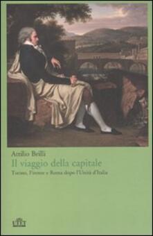 Antondemarirreguera.es Il viaggio della capitale. Torino, Firenze e Roma dopo l'Unità d'Italia Image