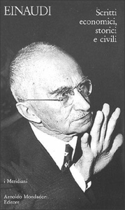 Libro Scritti economici, storici e civili Luigi Einaudi