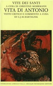 Foto Cover di Vite dei santi dal III al VI secolo. Vol. 1: Vita di Antonio., Libro di  edito da Mondadori