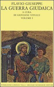 Foto Cover di La guerra giudaica. Vol. 1, Libro di Flavio Giuseppe, edito da Mondadori