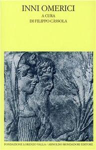 Foto Cover di Inni omerici, Libro di  edito da Mondadori