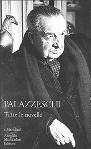 Foto Cover di Tutte le novelle, Libro di Aldo Palazzeschi, edito da Mondadori