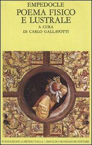 Foto Cover di Poema fisico e lustrale, Libro di Empedocle, edito da Mondadori
