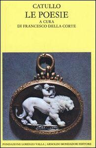 Foto Cover di Poesie, Libro di G. Valerio Catullo, edito da Mondadori