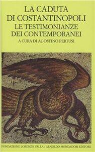 Libro La caduta di Costantinopoli. Vol. 1