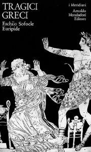 Foto Cover di Tragici greci, Libro di  edito da Mondadori