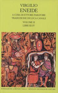 Libro Eneide. Testo originale a fronte. Vol. 2: Libri III-IV. Publio Virgilio Marone