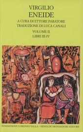 Eneide. Testo originale a fronte. Vol. 2: Libri III-IV.