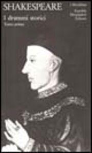 Libro Teatro completo. Testo inglese a fronte. Vol. 7: I drammi storici. William Shakespeare