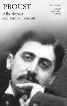 Alla ricerca del tempo perduto. Vol. 1 - Marcel Proust - copertina