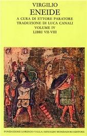 Eneide. Testo originale a fronte. Vol. 4: Libri VII-VIII.