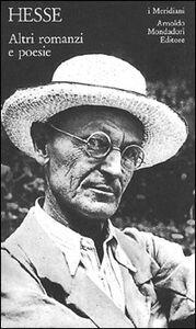 Libro Altri romanzi e poesie Hermann Hesse