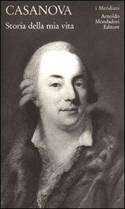 Libro Storia della mia vita. Vol. 3 Giacomo Casanova