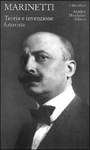 Libro Teoria e invenzione futurista Filippo T. Marinetti