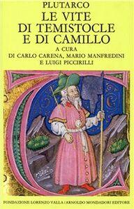 Libro Le vite di Temistocle e di Camillo Plutarco