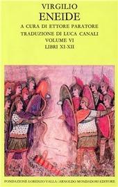 Eneide. Testo originale a fronte. Vol. 6: Libri XI-XII.