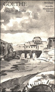 Libro Viaggio in Italia J. Wolfgang Goethe