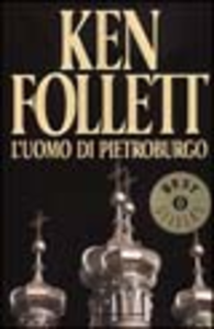 Libro L' uomo di Pietroburgo Ken Follett