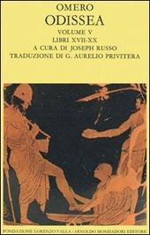 Odissea. Vol. 5: Libri XVII-XX.