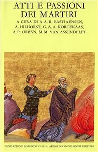 Libro Atti e passione dei martiri