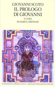Foto Cover di Omelia sul prologo di Giovanni, Libro di Giovanni Scoto Eriugena, edito da Mondadori