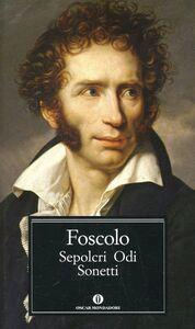 Libro Sepolcri-Odi-Sonetti Ugo Foscolo