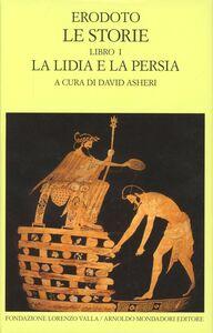 Foto Cover di Le storie. Testo greco a fronte. Vol. 1: Libro 1°: La Lidia e la Persia., Libro di Erodoto, edito da Mondadori