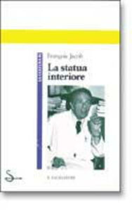 Libro La statua interiore Francois Jacob