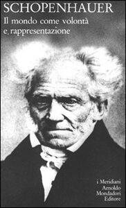 Libro Il mondo come volontà e rappresentazione Arthur Schopenhauer