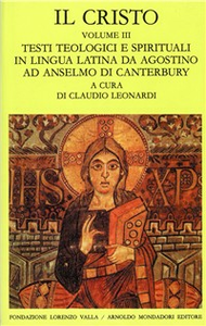 Libro Il Cristo. Vol. 3: Testi teologici e spirituali in lingua latina da Agostino ad Anselmo di Canterbury.