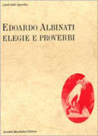 Elegie e proverbi - Albinati Edoardo - wuz.it