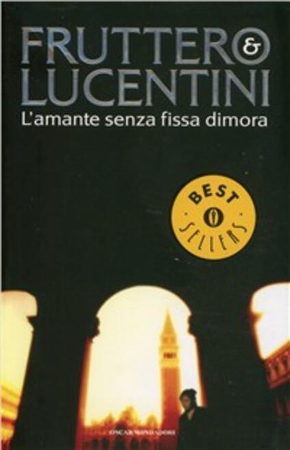 L' amante senza fissa dimora - Carlo Fruttero,Franco Lucentini - copertina