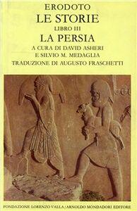 Libro Le storie. Libro 3°. La Persia Erodoto