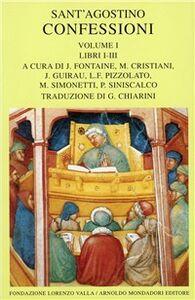 Foto Cover di Le confessioni. Vol. 1: Libri 1-3., Libro di Agostino (sant'), edito da Mondadori