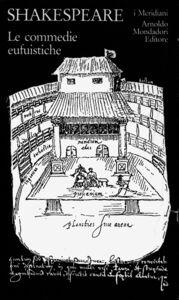 Foto Cover di Teatro completo. Testo inglese a fronte. Vol. 1: Le commedie eufuistiche., Libro di William Shakespeare, edito da Mondadori