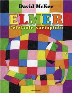 Libro Elmer, l'elefante variopinto David McKee