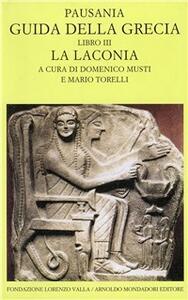 Guida della Grecia. Vol. 3: La Laconia.