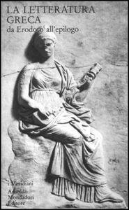 Libro La letteratura greca. Vol. 2: Da Erodoto all'Epilogo.