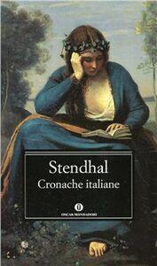 Foto Cover di Cronache italiane, Libro di Stendhal, edito da Mondadori